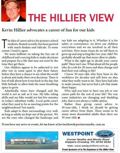 Careers for Kids read the Hillier View.